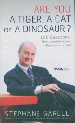 ARE YOU A TIGER, A CAT or A DINOSAUR? 100 Questions : How competitiveness influences your life!